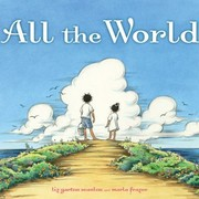 Cover of: All the World Written by Liz Garton Scanlon
