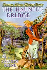 Cover of: Haunted Bridge (Nancy Drew(r) Mystery Stories: 15)