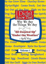 Cover of: Why We Say the Things We Say