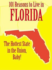 Cover of: 101 Reasons to Live in Florida