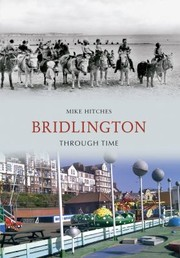 Cover of: Bridlington Through Time by Mike Hitches