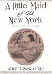 Cover of: A little maid of old New York