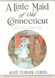 Cover of: A little maid of old Connecticut