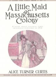 Cover of: A little maid of Massachusetts Colony
