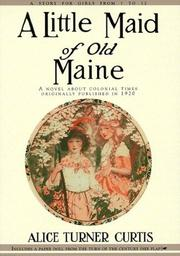 Cover of: A little maid of old Maine