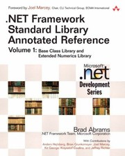 Cover of: Net Framework Standard Library Annotated Reference Volume 1 Paperback