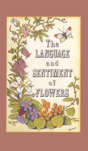 Cover of: The Language and Sentiment of Flowers
