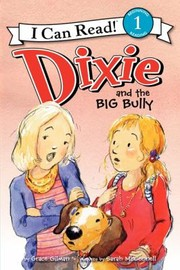 Cover of: Dixie And The Big Bully