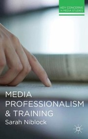 Cover of: Media Professionalism and Training