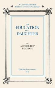 Cover of: Education of a Daughter | Archbishop Fenelon