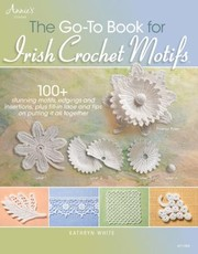 Cover of: The Goto Book for Irish Crochet Motifs