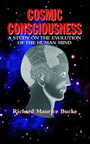 Cover of: Cosmic Consciousness | Richard Maurice Bucke