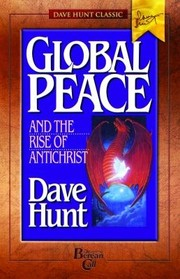 Cover of: Global Peace and the Rise of Antichrist