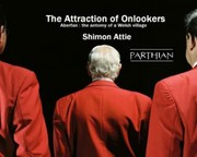 Cover of: Shimon Attie the Attraction of Onlooker Aberfan