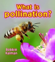 Cover of: What Is Pollination