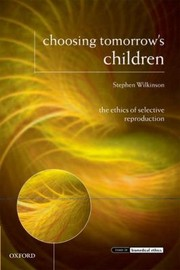 Cover of: Choosing Tomorrows Children