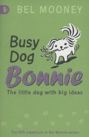 Cover of: Busy Dog Bonnie Bel Mooney