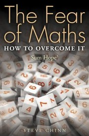 Cover of: The Fear of Maths How to Overcome It