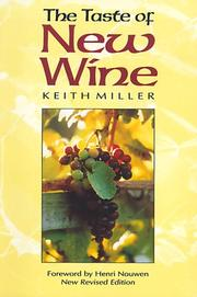Cover of: The taste of new wine | Keith Miller