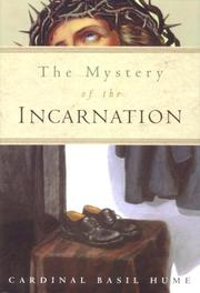 Cover of: The mystery of the Incarnation
