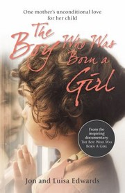 Cover of: Boy Who Was Born a Girl
