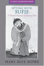 Cover of: Sitting With Sufis | Mary Blye Howe