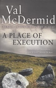 Cover of: A Place of Execution Val McDermid