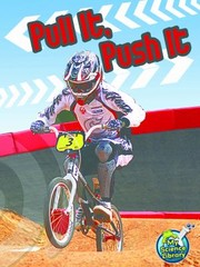 Cover of: Pull It Push It