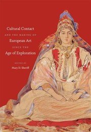 Cover of: Cultural Contact and the Making of European Art Since the Age of Exploration