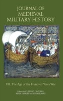 Cover of: Journal of Medieval Military History Volume VII