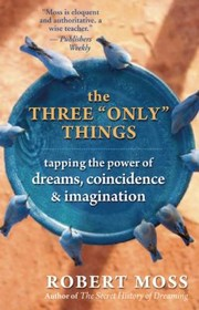 Cover of: The Three Only Things