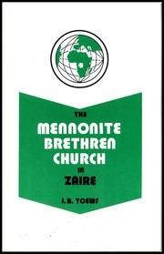The Mennonite Brethren Church in Zaire