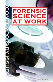 Cover of: Forensic Science At Work |
