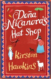 Cover of: Dona Nicanoras Hat Shop