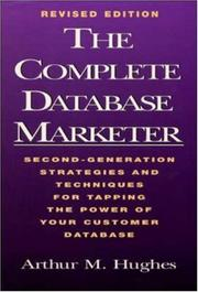 The complete database marketer by Arthur Middleton Hughes