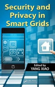 Cover of: Security and Privacy in Smart Grids