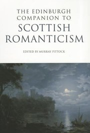 Cover of: The Edinburgh Companion To Scottish Romanticism