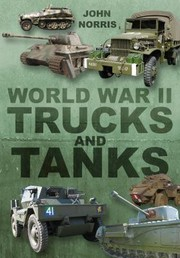 Cover of: World War Ii Trucks And Tanks