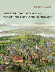 Cover of: Historical Atlas of Washington  Oregon
