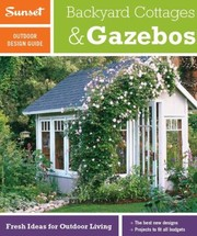 Cover of: Sunset Outdoor Design Guide Backyard Cottages  Gazebos