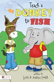 Cover of: Teach a Donkey to Fish