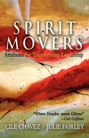 Cover of: Spirit Movers Attributes For Transforming Leadership |