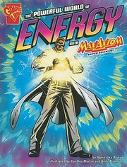 Cover of: The Powerful World of Energy with Max Axiom Super Scientist
