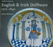 Cover of: English Nd Irish Delftware 15701840