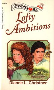 Lofty Ambitions (Heartsong Presents #108)