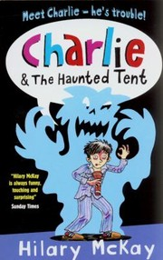Cover of: Charlie and the Haunted Tent