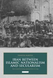 Cover of: Iran Between Islamic Nationalism and Secularism