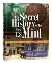 Cover of: The Secret History of the First US Mint