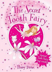 Cover of: The Secret Tooth Fairy Penny Dann