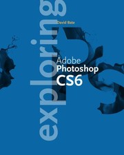 Cover of: Exploring Adobe Photoshop Cs6